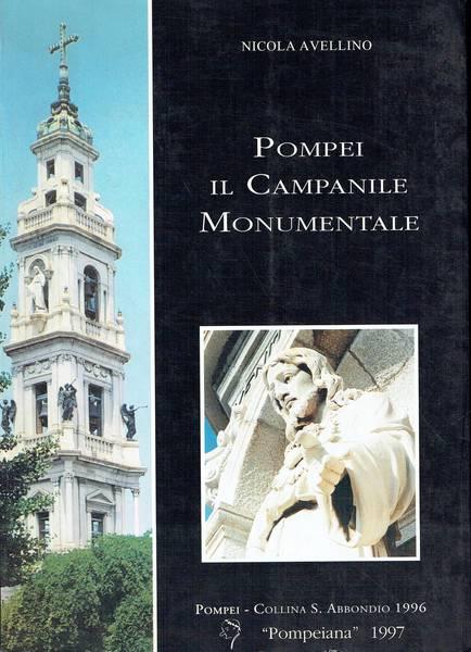 Pompei : il Campanile monumentale