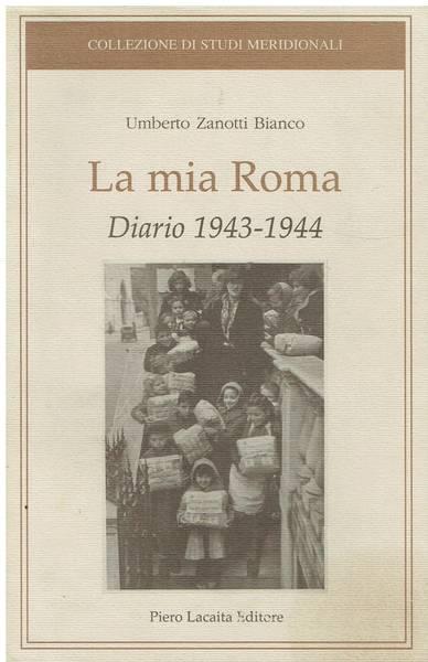 La mia Roma : diario 1943-1944