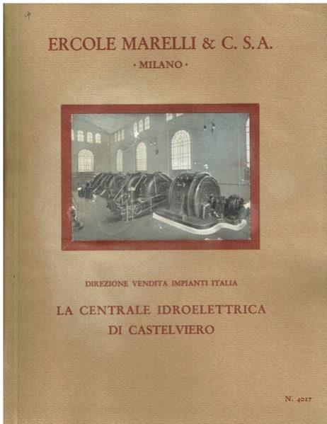 La centrale idroelettrica di Castelviero