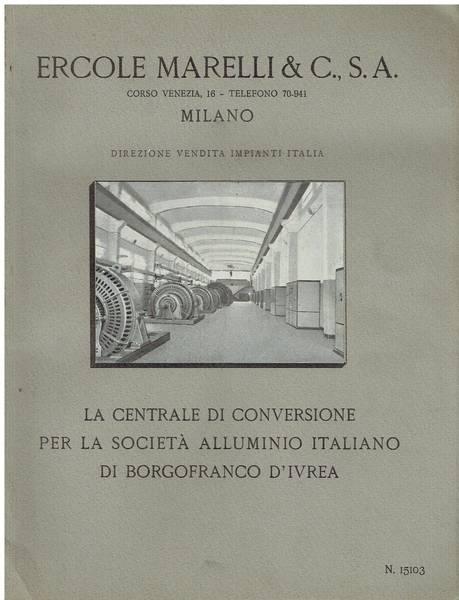 La centrale di conversione per la società alluminio italiano di Borgofranco d'Ivrea