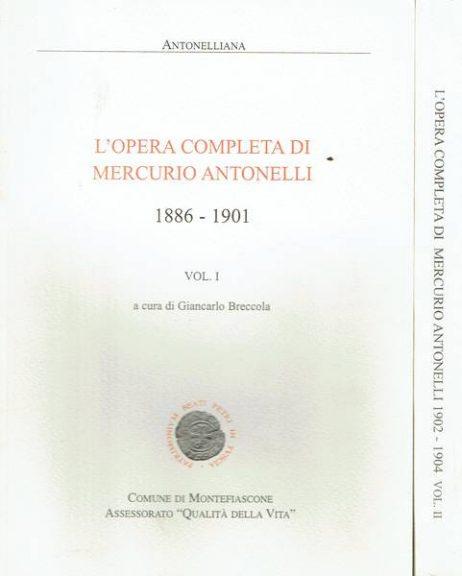 L'opera completa di Mercurio Antonelli