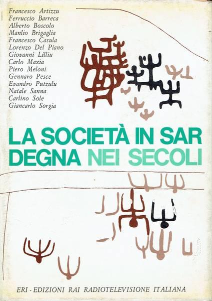 La societa in Sardegna nei secoli : lineamenti storici