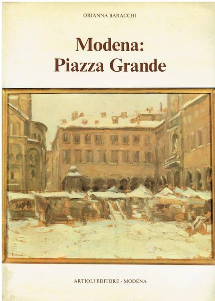 Modena: Piazza Grande