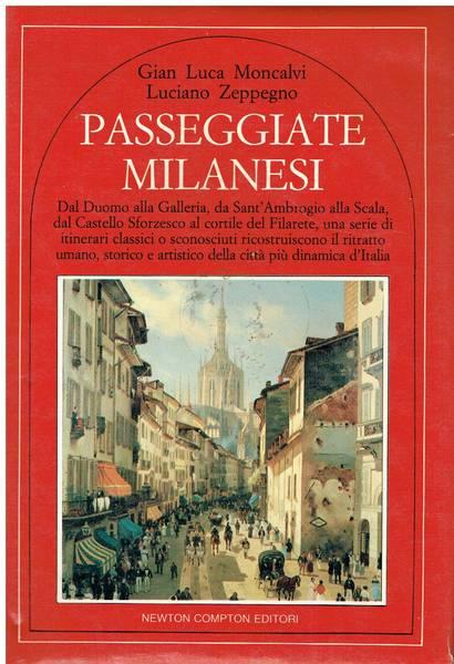 Passeggiate milanesi : dal Duomo alla Galleria