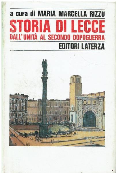 Storia di Lecce. Dall'unità al secondo dopoguerra