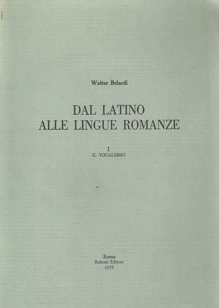Dal latino alle lingue romanze