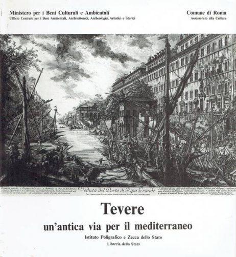 Tevere: un'antica via per il Mediterraneo : Roma