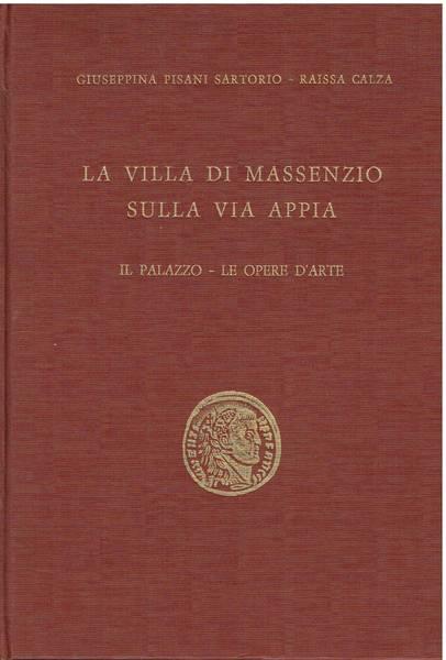 La villa di Massenzio sulla via Appia : il palazzo