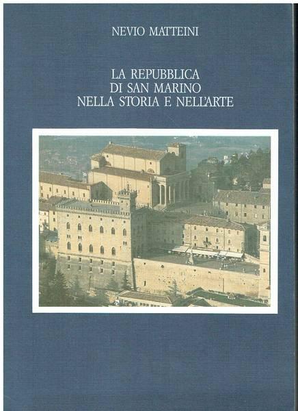 La Repubblica di San Marino nella storia e nell'arte