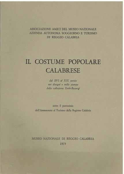 Il costume popolare calabrese dal 16. al 19. secolo nei disegni e nelle stampe della collezione Zerbi-Bosurgi
