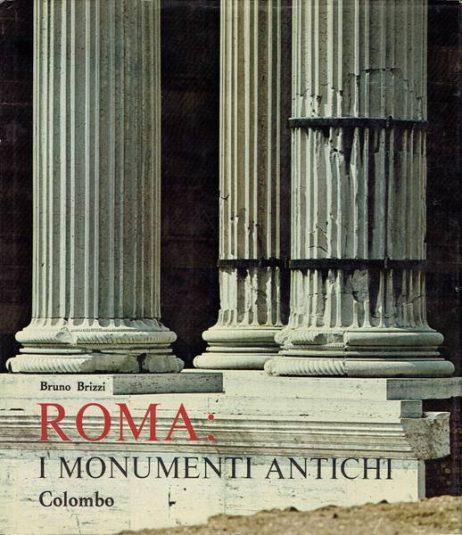 Roma: i monumenti antichi