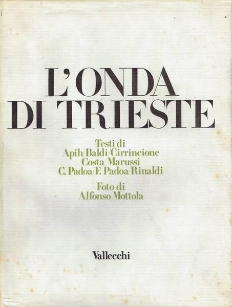 L'onda di Trieste : antologia di autori triestini