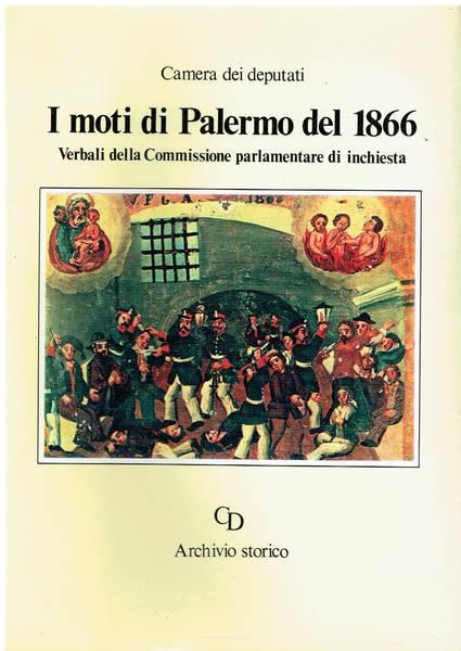 I moti di Palermo del 1866 : verbali della Commissione parlamentare di inchiesta