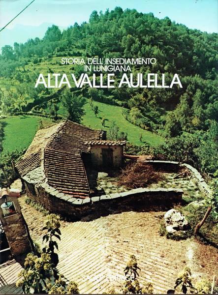Storia dell'insediamento in Lunigiana : alta Valle Aulella