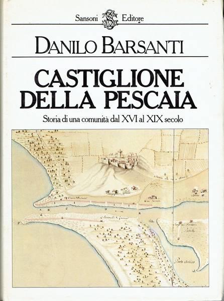 Castiglione della Pescaia : storia di una comunità dal 16. al 19. secolo