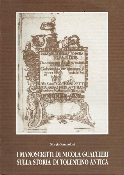 I manoscritti di Nicola Gualtieri sulla storia di Tolentino antica