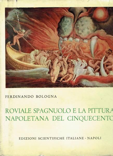 Roviale Spagnuolo e la pittura napoletana del Cinquecento