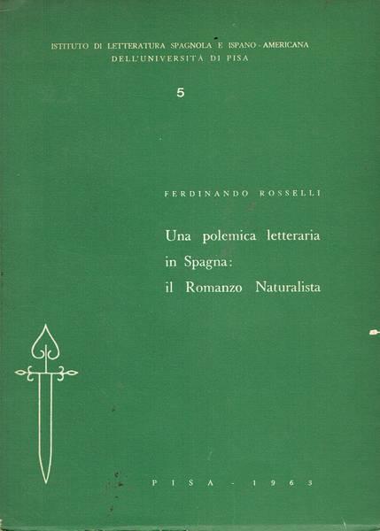 Una polemica letteraria in Spagna:il Romanzo NAturalista