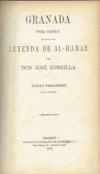 Granada: poema oriental precedido de la Leyenda de AL-Hamar
