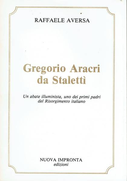 Gregorio Aracri da Stalettì : un abate illuminista
