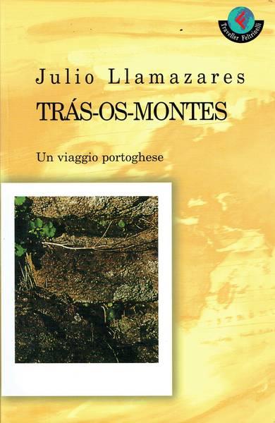 Trás-os-montes : un viaggio portoghese