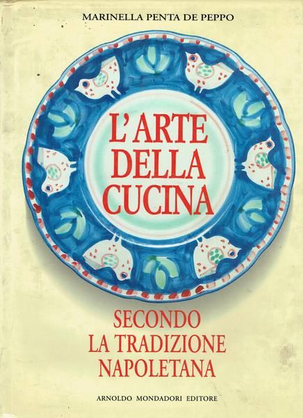 L'arte della cucina secondo la tradizione napoletana