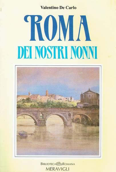 Roma dei nostri nonni