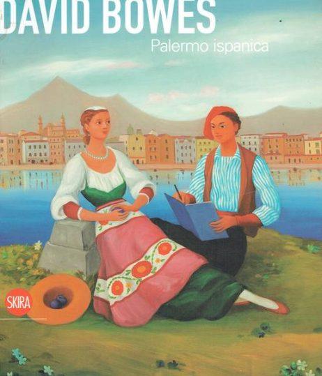 David Bowes: Palermo ispanica