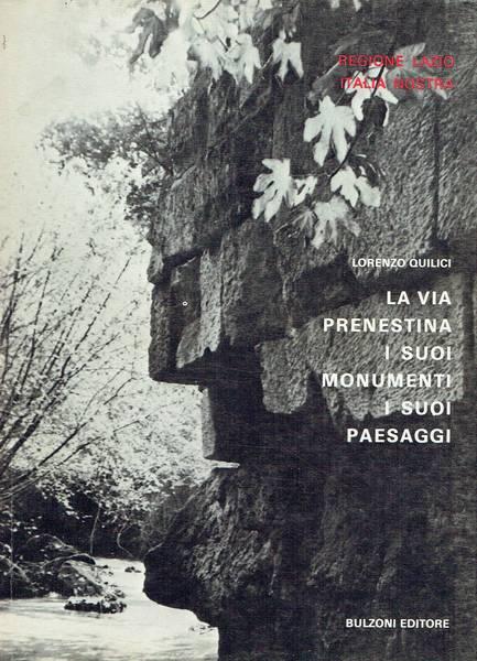 La via Prenestina i suoi monumenti i suoi paesaggi