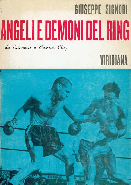 Angeli e demoni del ring : da Carnera a Cassius Clay