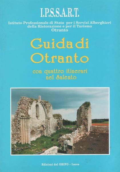 Guida di Otranto : con quattro itinerari nel Salento