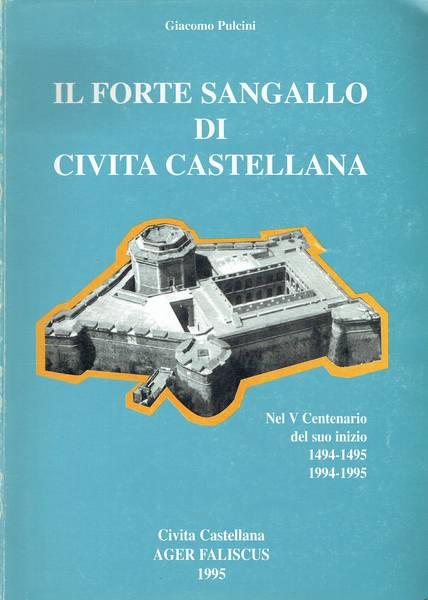 Il Forte Sangallo di Civita Castellana