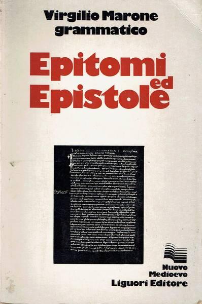 Epitomi ed epistole : con una nota e un'appendice