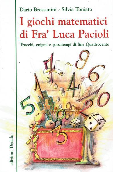 I giochi matematici di fra' Luca Pacioli : trucchi