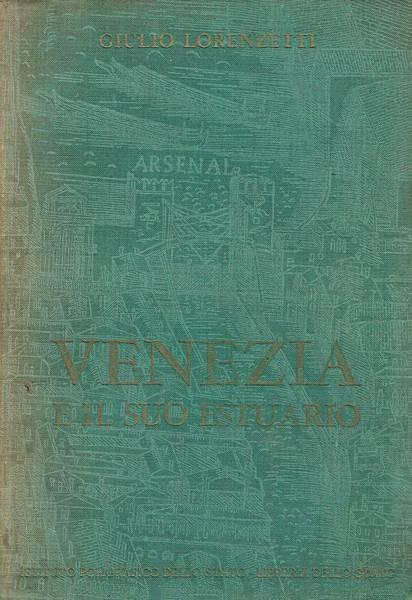 Venezia e il suo estuario : guida storico-artistica