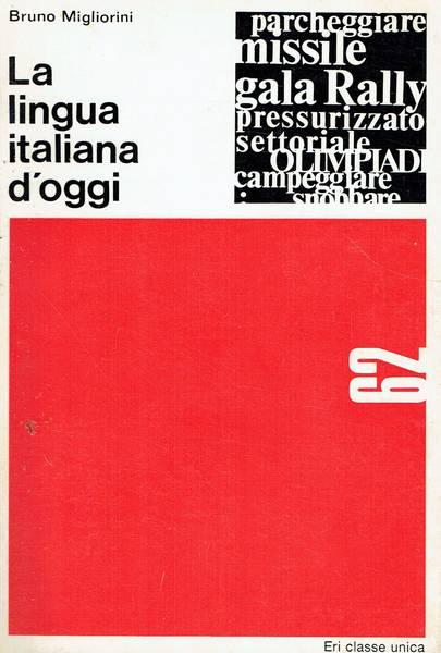 La lingua italiana d'oggi