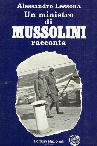 Un ministro di Mussolini racconta