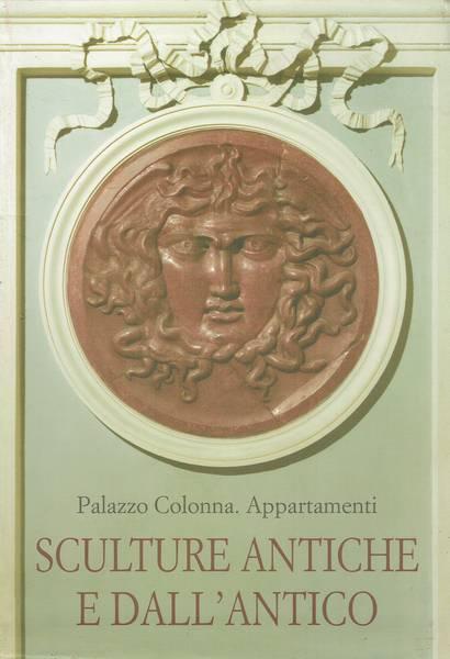 Palazzo Colonna. Appartamenti : sculture antiche e dall'antico
