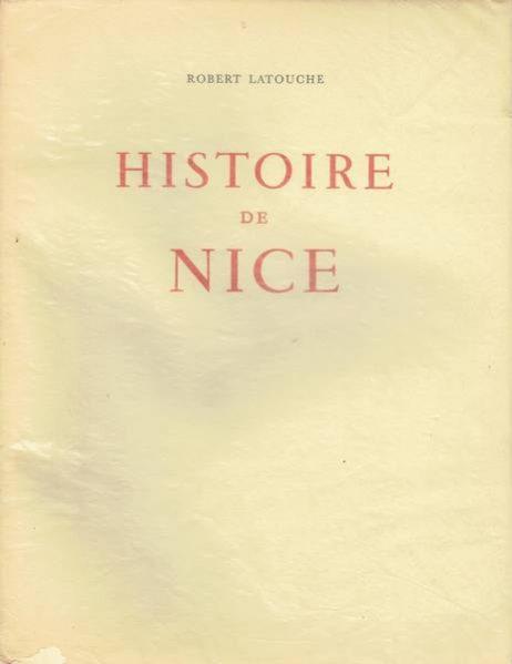 Histoire de Nice: 3 tomes