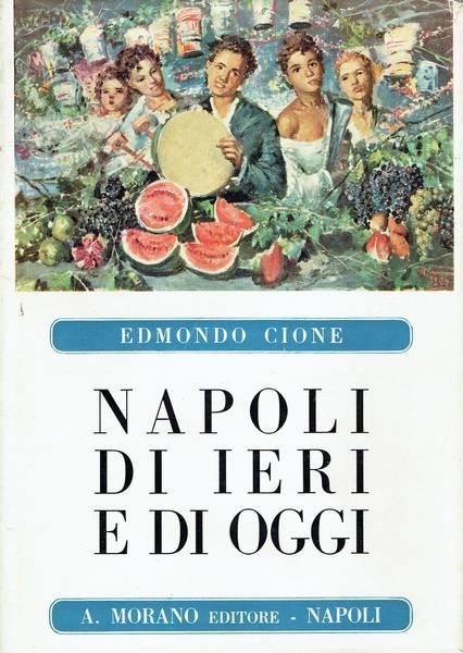 Napoli di ieri e di oggi