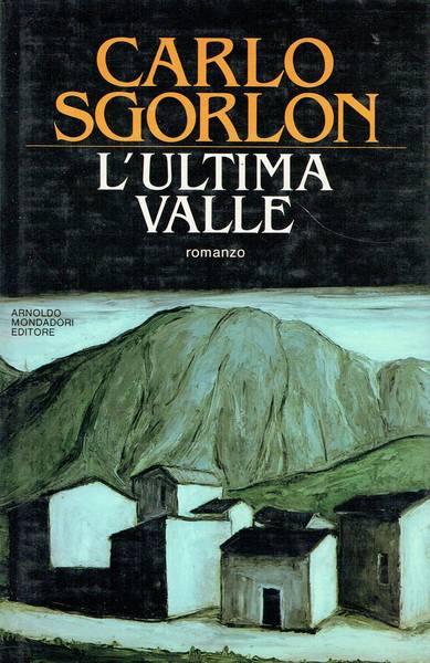 L'ultima valle : romanzo