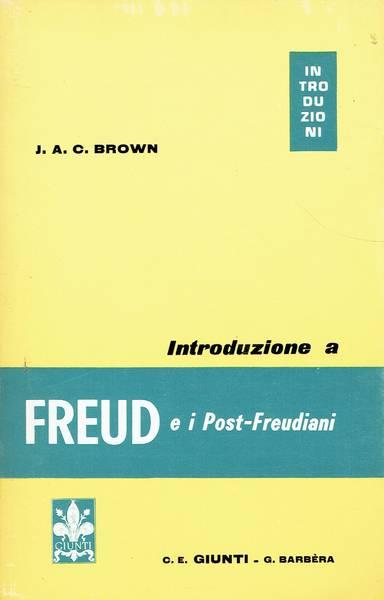 Introduzione a Freud e i post-freudiani
