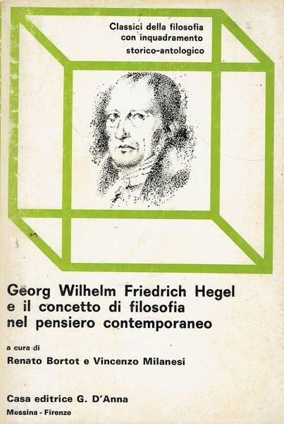 Georg Wilhelm Friedrich Hegel e il concetto di filosofia nel pensiero  contemporaneo