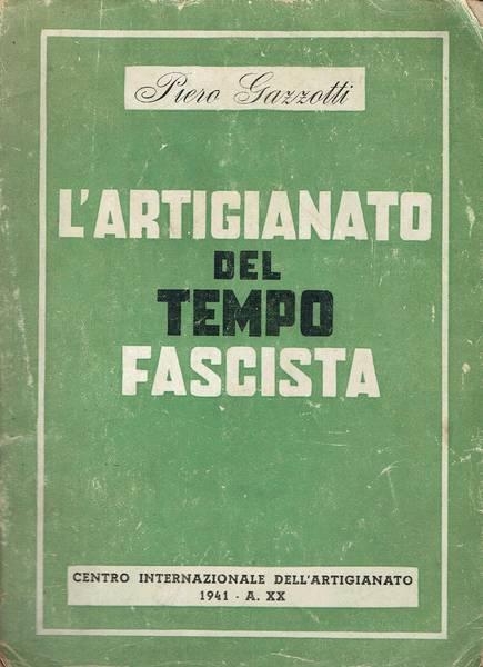 L'artigianato del tempo fascista