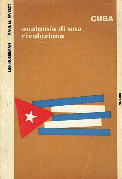 Cuba : anatomia di una rivoluzione