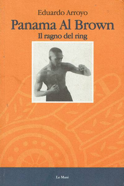 Panama Al Brown : il ragno del ring