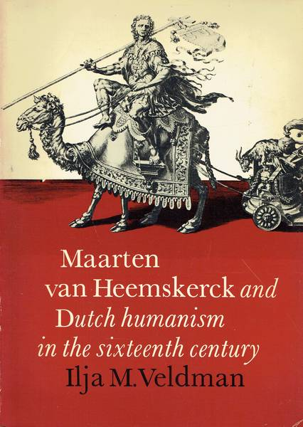 Maarten van Heemskerck and Dutch humanism in the sixteenth century