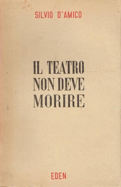 Il teatro non deve morire