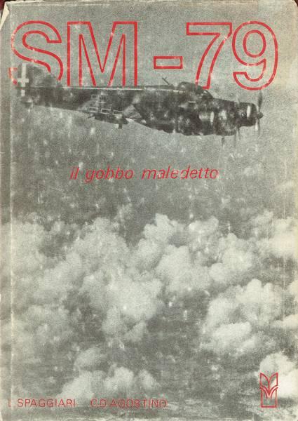 SM-79: il gobbo maledetto