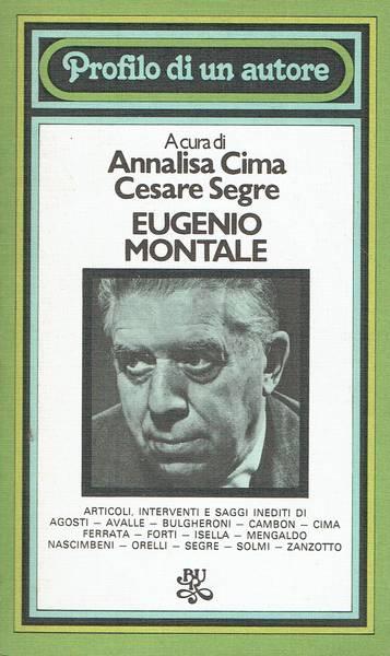 Eugenio Montale : profilo di un autore